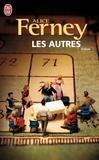 Alice Ferney - Les autres.