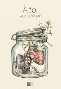 Alice Fontaine - À toi.