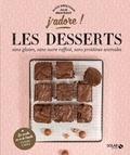 Alice Greetham - Les desserts sans gluten, sans protéines animales, sans sucre raffiné.