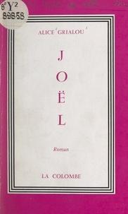 Alice Grialou - Joël.