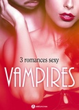 Alice H. Kinney et Amber James - Vampires.