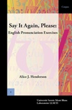 Alice Henderson - Say It Again, Please: English Pronunciation Exercises.