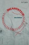 Alice Hoffman - Incantation.