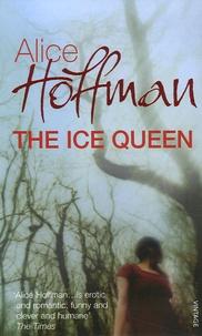 Alice Hoffman - The Ice Queen.