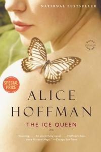 Alice Hoffman - The Ice Queen - A Novel.