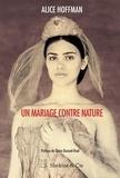 Alice Hoffman et Claire Durand-Ruel Snollaerts - Un mariage contre nature - Le secret Pissarro.