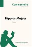 Alice Horlait et  LePetitPhilosophe.fr - Hippias Majeur de Platon (Commentaire) - Comprendre la philosophie avec lePetitPhilosophe.fr.