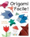Alice Hörnecke - Origami facile ! - C'est moi qui l'ai plié !.