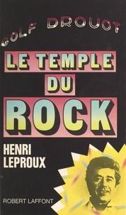 Alice Hubel et Henri Leproux - Golf-Drouot - Le temple du rock.