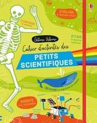 Alice James et Petra Baan - Cahier d'activités des petits scientifiques.