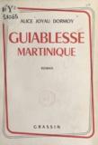 Alice Joyau Dormoy et Charles Triclot - Guiablesse Martinique.