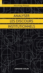 Alice Krieg-Planque - Analyser les discours institutionnels.