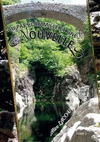 Alice Lacour - Au pays des mille et une nouvelles Tome 2 : .