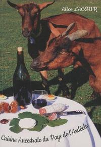 Alice Lacour - Cuisine ancestrale du pays de l'Ardèche.