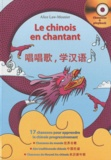 Alice Law-Meunier - Le chinois en chantant. 1 CD audio