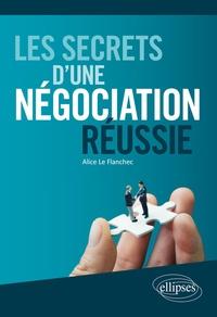 Alice Le Flanchec - Les secrets d'une négociation réussie.