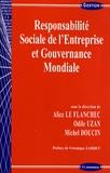Alice Le Flanchec et Odile Uzan - Responsabilité Sociale de l'Entreprise et Gouvernance Mondiale.