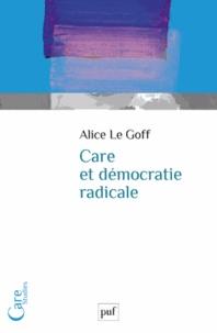 Alice Le Goff - Care et démocratie radicale.