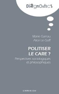Politiser le care ? - Perspectives sociologiques et philosophiques.pdf
