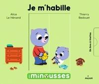 Alice Le Hénand et Thierry Bedouet - Je m'habille.