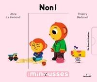 Alice Le Hénand et Thierry Bedouet - Non !.