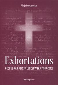 Alice Lenczewska - Exhortations reçues par Alicja Lenczewska (1989-2010).