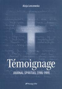 Alice Lenczewska - Témoignage - Journal spirituel (1985-1989).