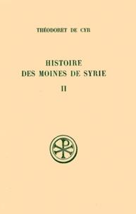 HISTOIRE DES MOINES DE SYRIE. Tome 2, Histoire philothée livres 14 à 30, Traité sur la charité livre 31, Edition bilingue français-grec.pdf