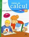 Alice Levaillant et Stéphanie Fragner - Cahier de calcul - Pour apprendre à compter pas à pas.