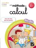 Alice Levaillant et Carine Garat - Ma méthode de calcul - Pour apprendre à compter pas à pas, dès 5 ans.