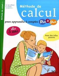 Alice Levaillant et Carine Garat - Méthode de calcul - Pour apprendre à compter pas à pas.