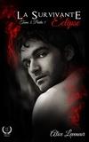 Alice Leveneur - Eclipse - Saga de romance fantasy.