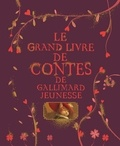Alice Liège - Le grand livre de contes de Gallimard Jeunesse.