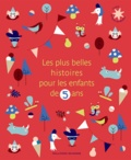 Alice Liège - Les plus belles histoires pour les enfants de 5 ans.