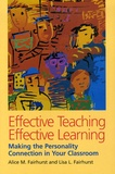 Alice M Fairhurst - Effective Teaching, Effective Learning - Making the Personality Connection in Your Classroom.