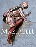 Alice Massé et Marie-France Lavalade - Alexis-Joseph Mazerolle (1826-1889) - Itinéraire d'un grand décorateur.