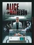 Stéphane Betbeder - Alice Matheson T04 - Qui est Morgan Skinner ?.
