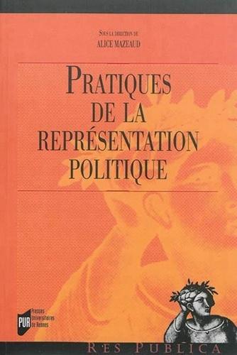 Alice Mazeaud - Pratiques de la représentation politique.