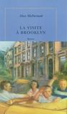 Alice McDermott - La visite à Brooklyn.