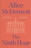 Alice McDermott - The Ninth Hour.