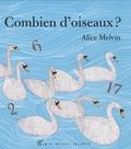 Alice Melvin - Combien d'oiseaux ?.