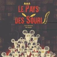 Alice Méricourt et Ma Sanjin - Le pays des souris.