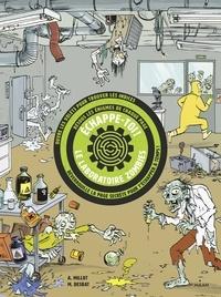 Alice Millot et Martin Desbat - Echappe-toi ! - Le laboratoire aux zombies.