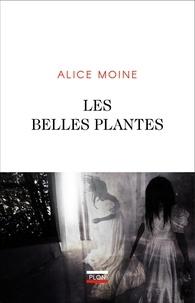Alice Moine - Les Belles Plantes.