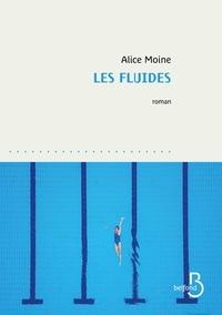 Alice Moine - Les fluides.