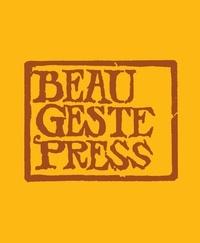 Alice Motard - Beau Geste Press.