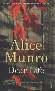 Alice Munro - Dear Life.