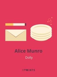 Alice Munro - Dolly.