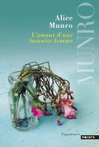 Alice Munro - L'amour d'une honnête femme.