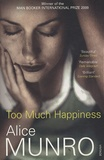 Alice Munro - Too Much Happiness.